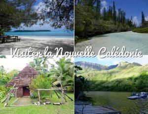 Visiter la Nouvelle Calédonie, où dormir en Nouvelle Calédonie (itinéraire, logement, activités...)